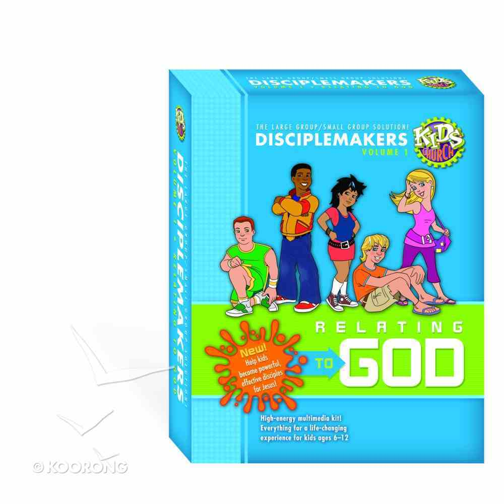 Kids Church: Disciplemakers - Relating to God (Vol 1) Pack