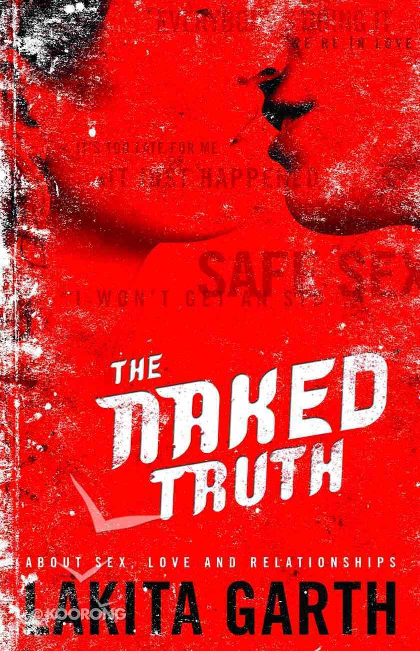 The Naked Truth Hardback