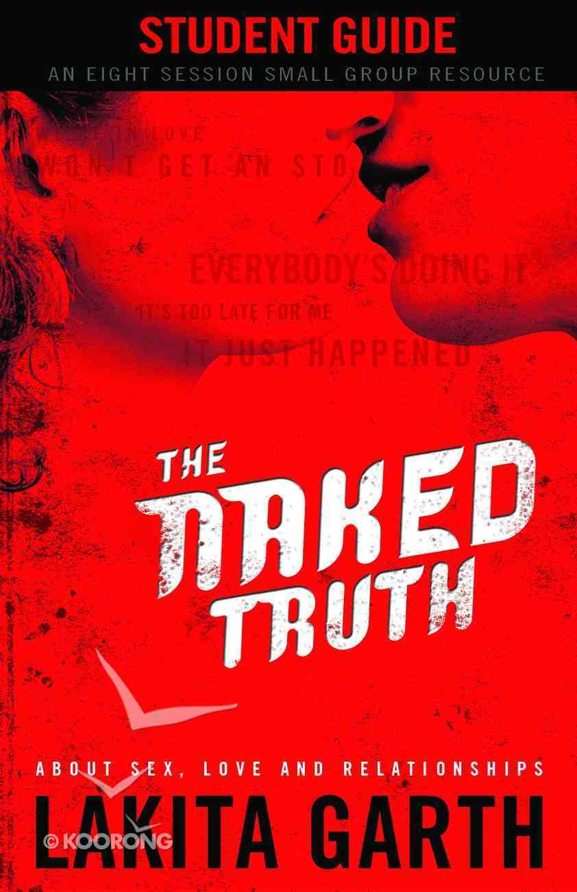 The Naked Truth (Student's Guide) Paperback