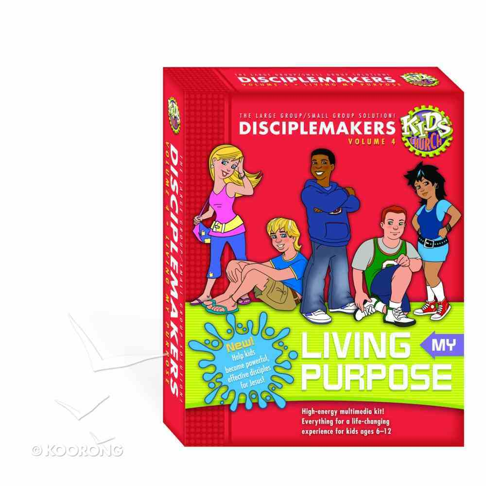 Kids Church: Disciplemakers-Living My Purpose (Vol 4) Pack