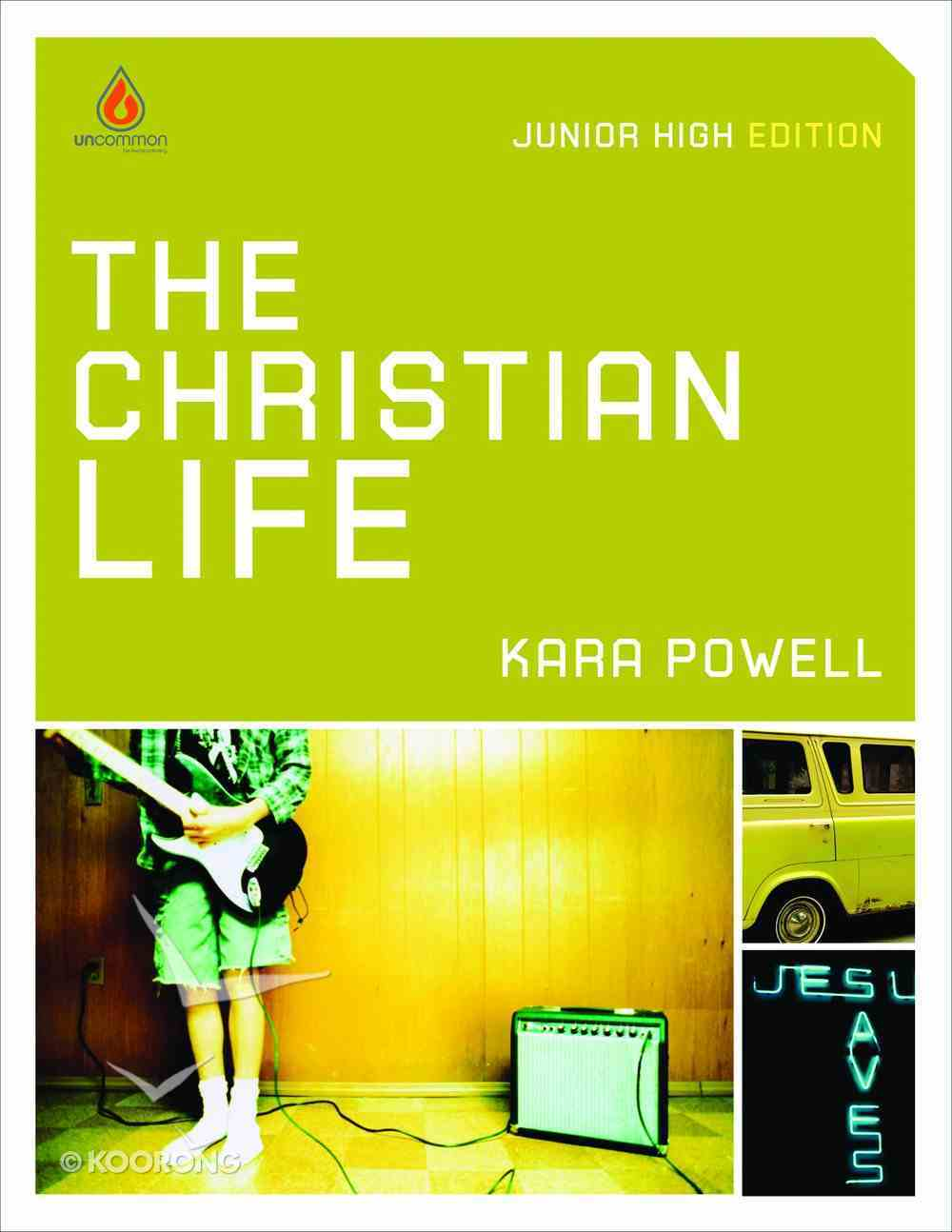 The Christian Life (Christian Life Youth Series) Paperback