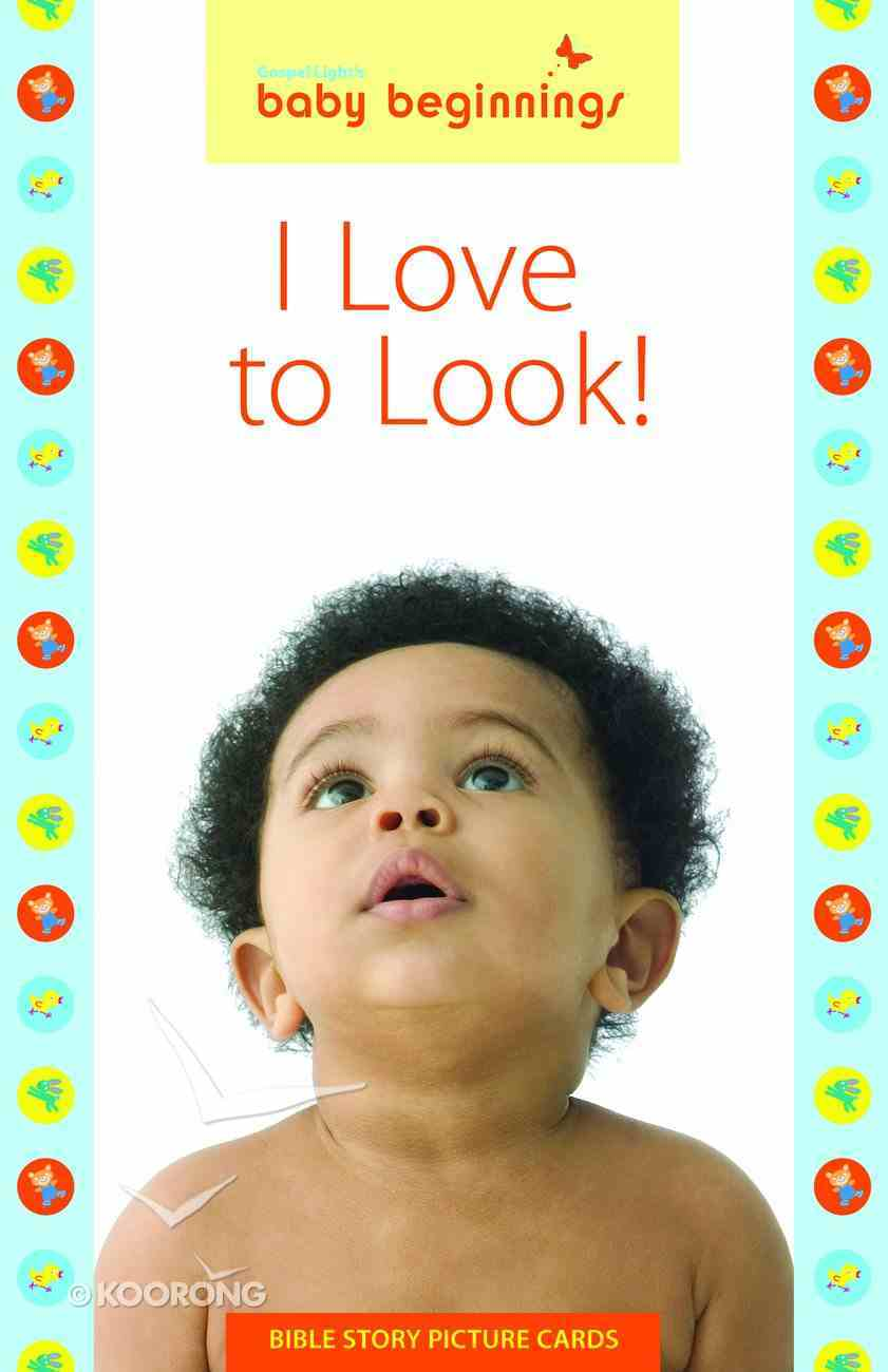 Baby Beginnings: I Love to Look! Cards