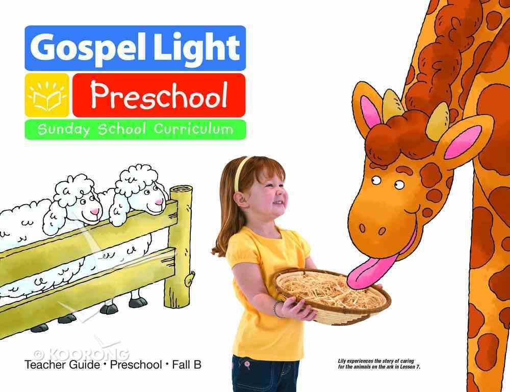 Gllw Fall B 2021 Teacher Guide (Ages 2-3) (Gospel Light Living Word Series) Paperback