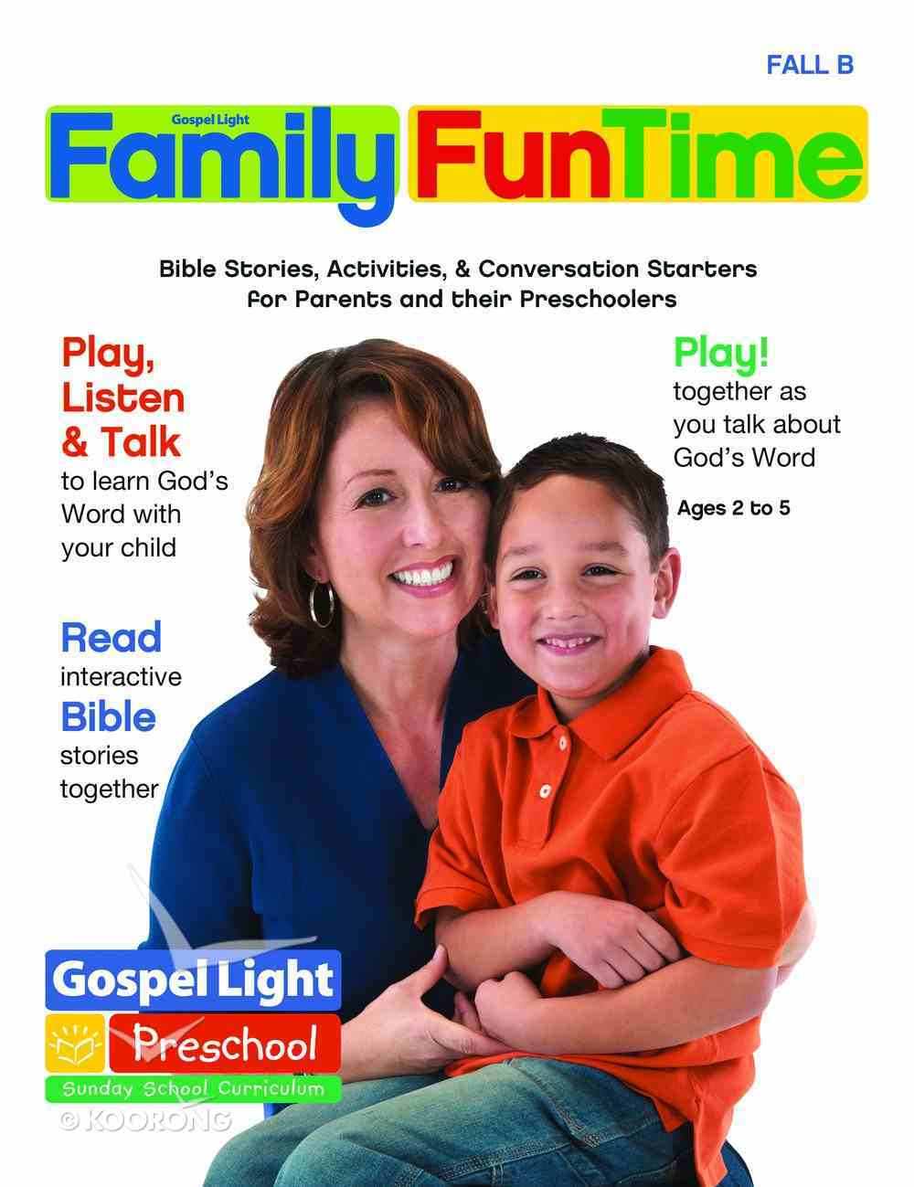 Gllw Fallb 2019 Ages 2-5 Family Funtime Pages (Gospel Light Living Word Series) Paperback