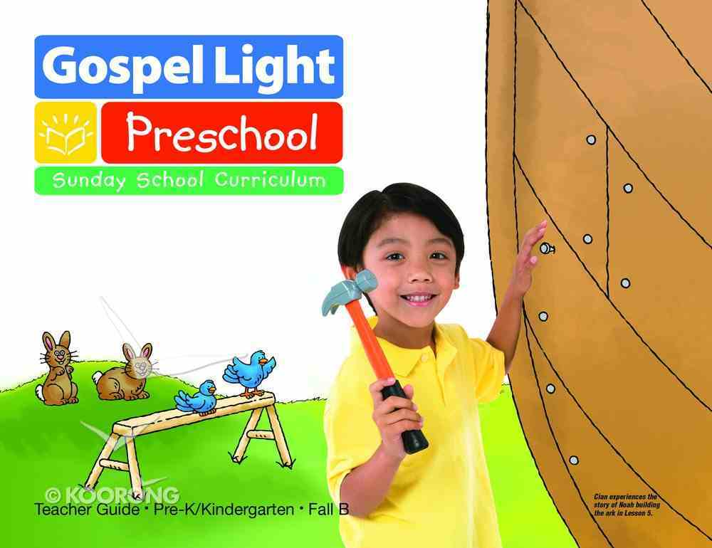 Fall B 2021 Teachers Guide (Ages 4-5) (Gospel Light Living Word Series) Paperback