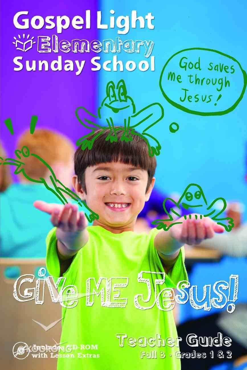 Gllw Fallb 2017 Grades 1 & 2 Teacher Guide (Gospel Light Living Word Series) Paperback