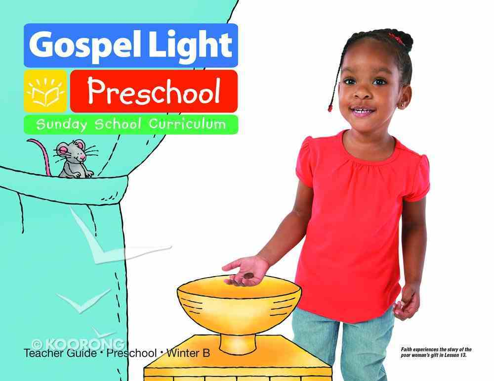 Gllw Winterb 2019 Ages 2/3 Teacher Guide (Gospel Light Living Word Series) Paperback