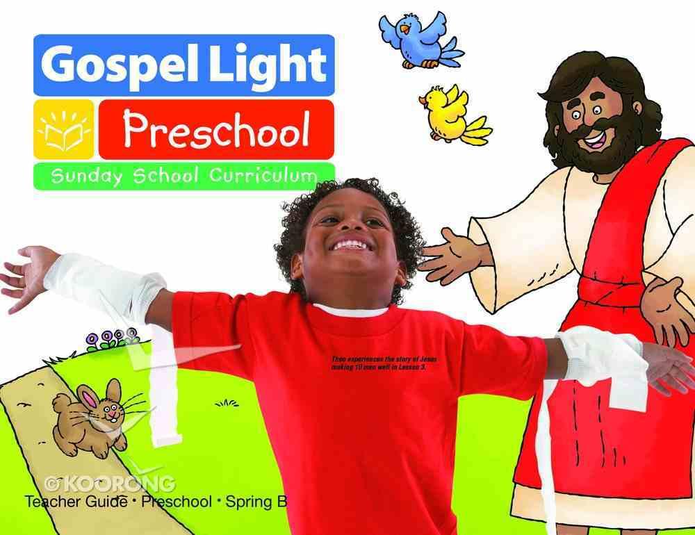 Gllw Spring B 2019 Ages 2/3 Teacher Guide (Gospel Light Living Word Series) Paperback