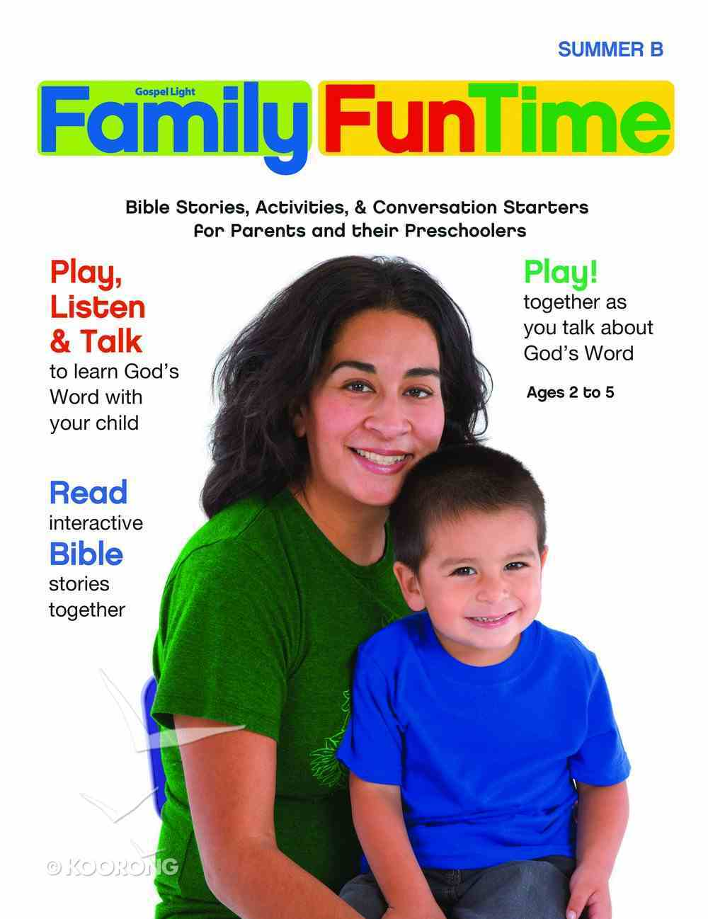 Gllw Summerb 2019/2020 Ages 2-5 Family Funtime Pages (Gospel Light Living Word Series) Paperback