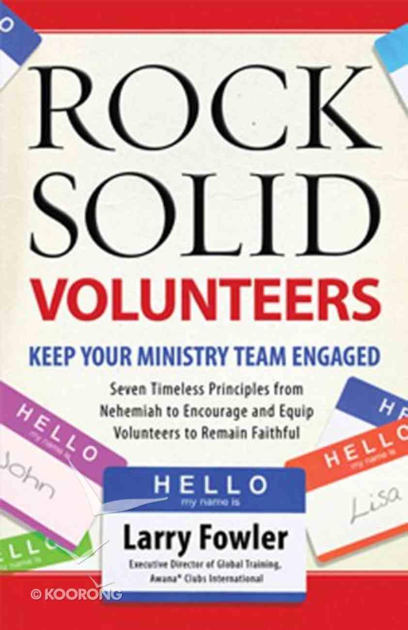 Rock Solid Volunteers Paperback