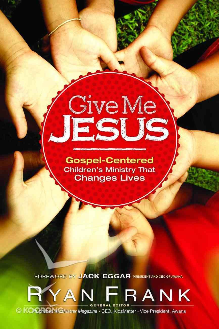 Give Me Jesus Hardback