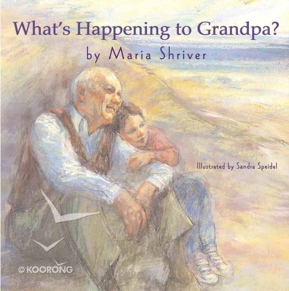 What's Happening to Grandpa? Hardback