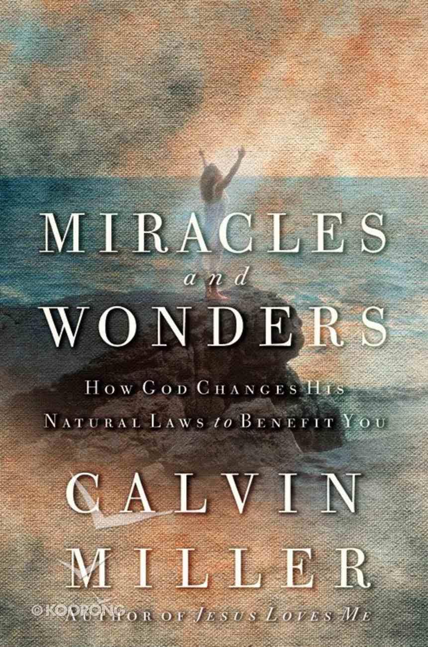 Miracles and Wonders Hardback