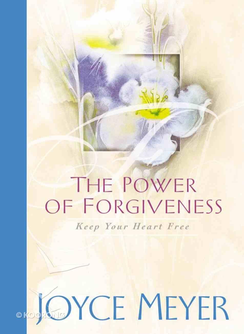 The Power of Forgiveness Hardback