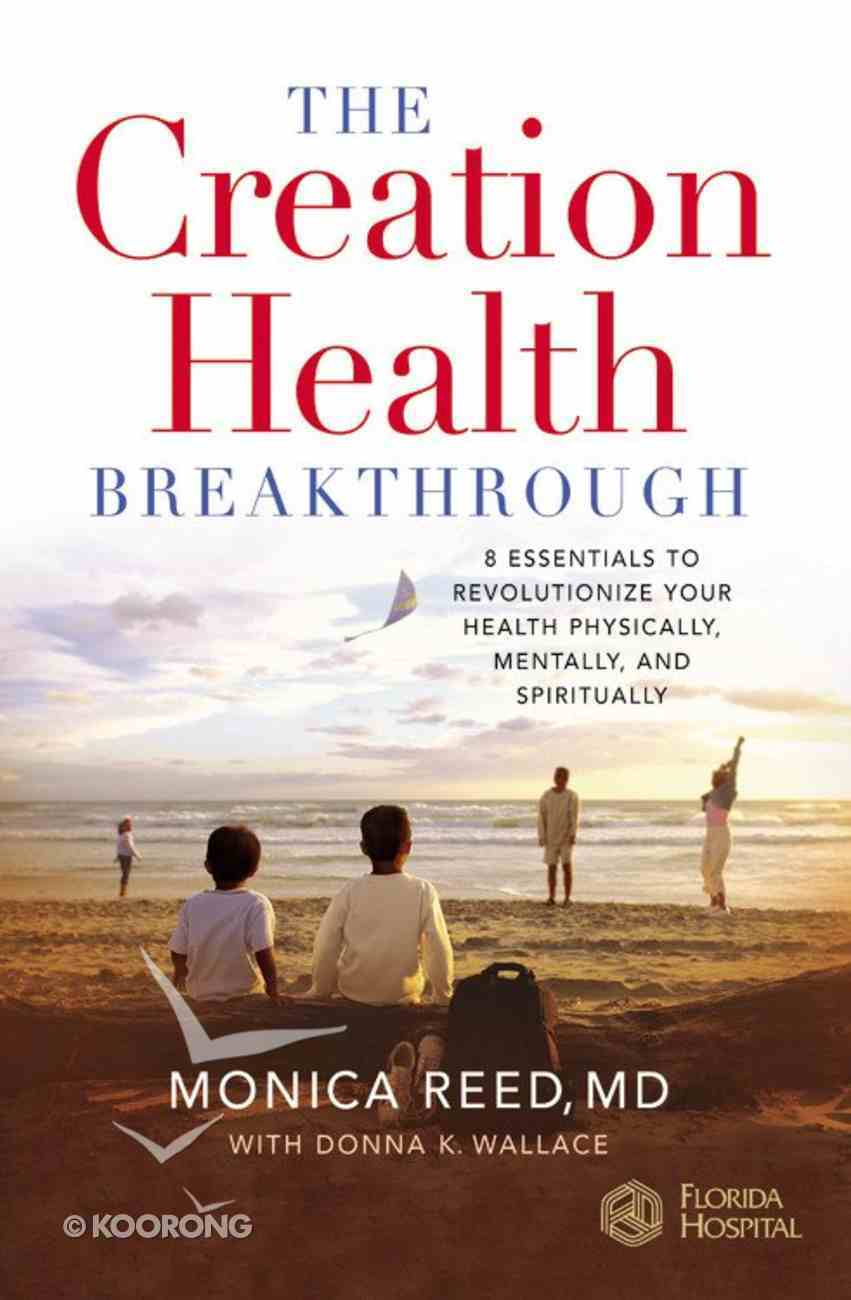 The Creation Health Breakthrough Hardback