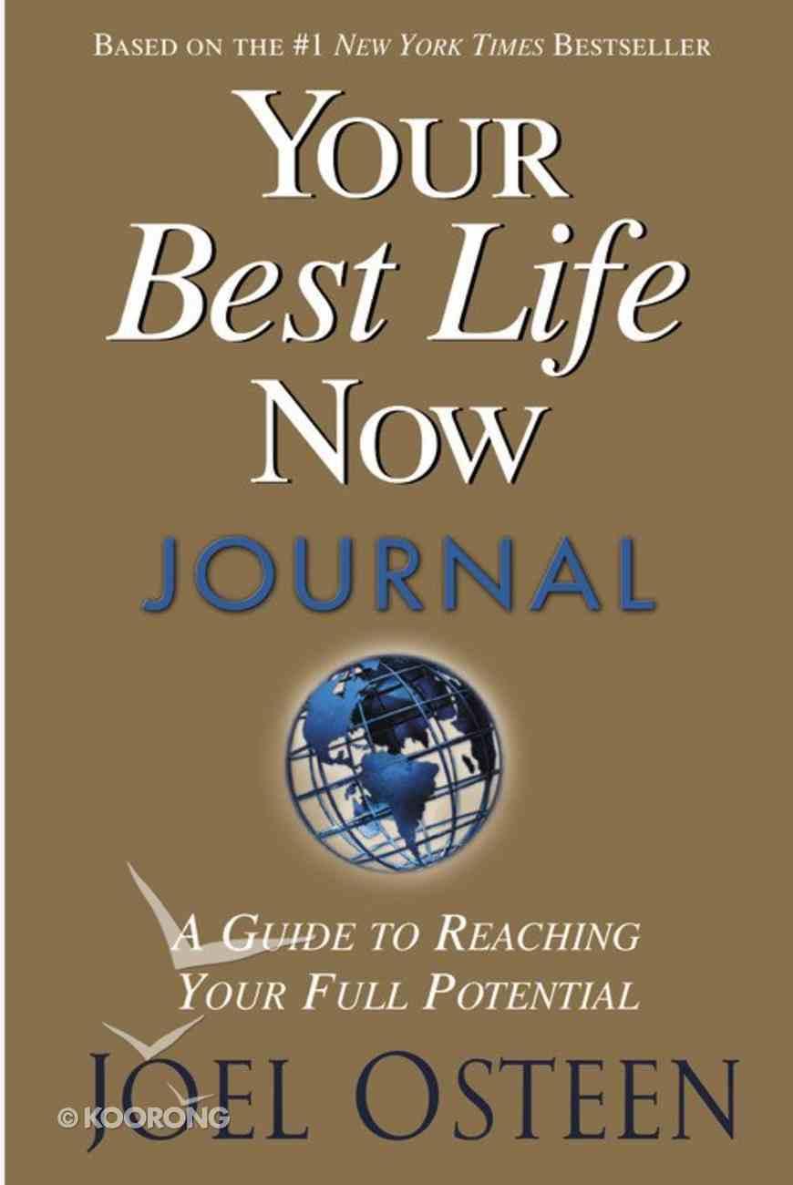 Your Best Life Now Journal Hardback