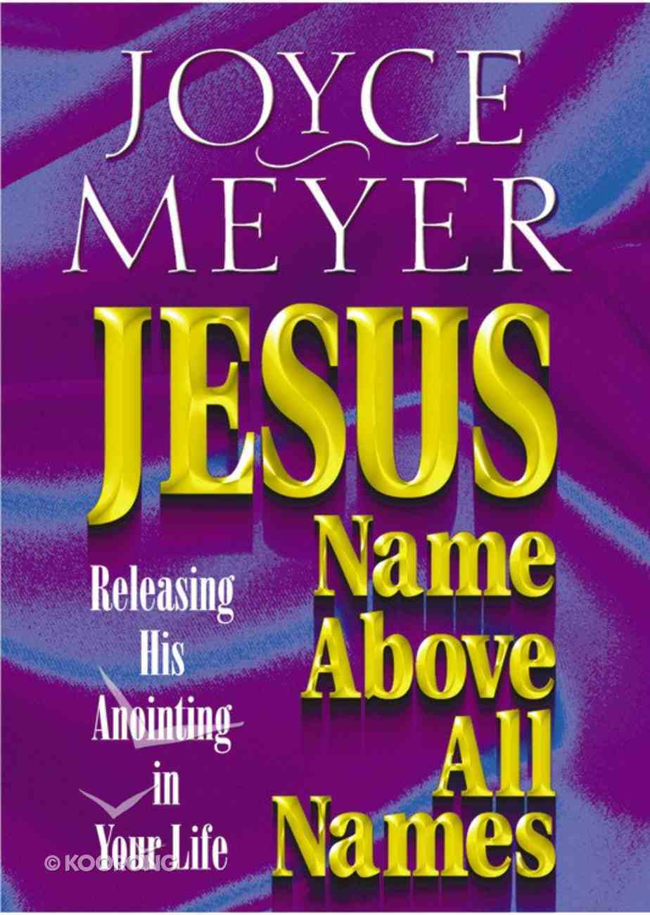 Jesus: Name Above All Names Paperback