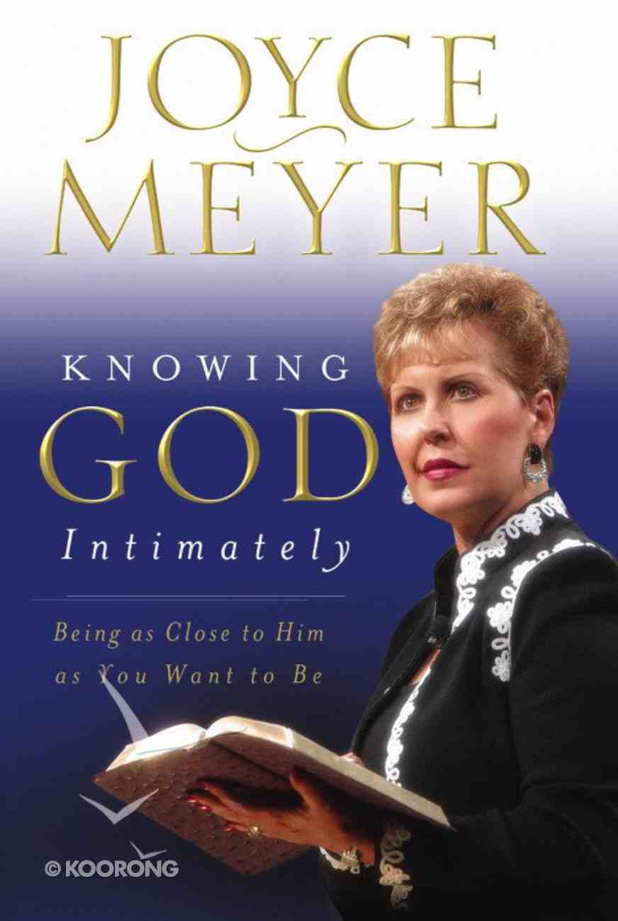 Knowing God Intimately Paperback