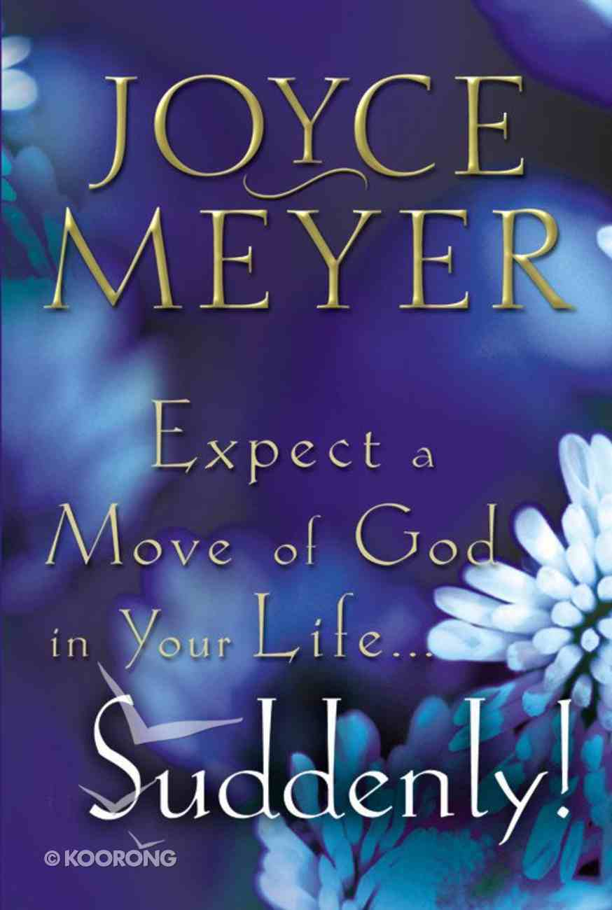 Expect a Move of God in Your Life... Suddenly! Booklet
