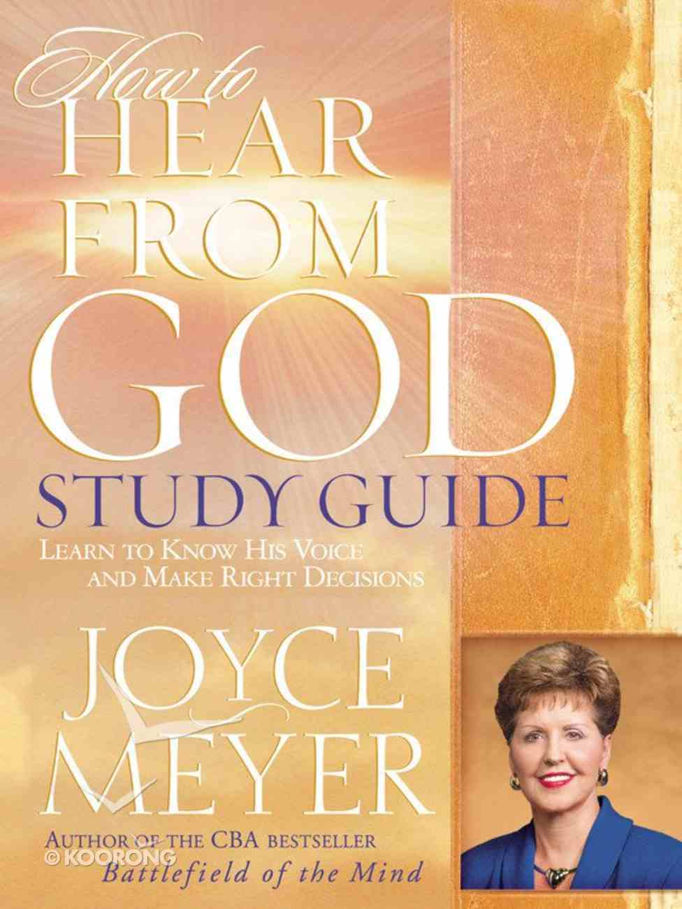 How to Hear From God Study Guide Paperback
