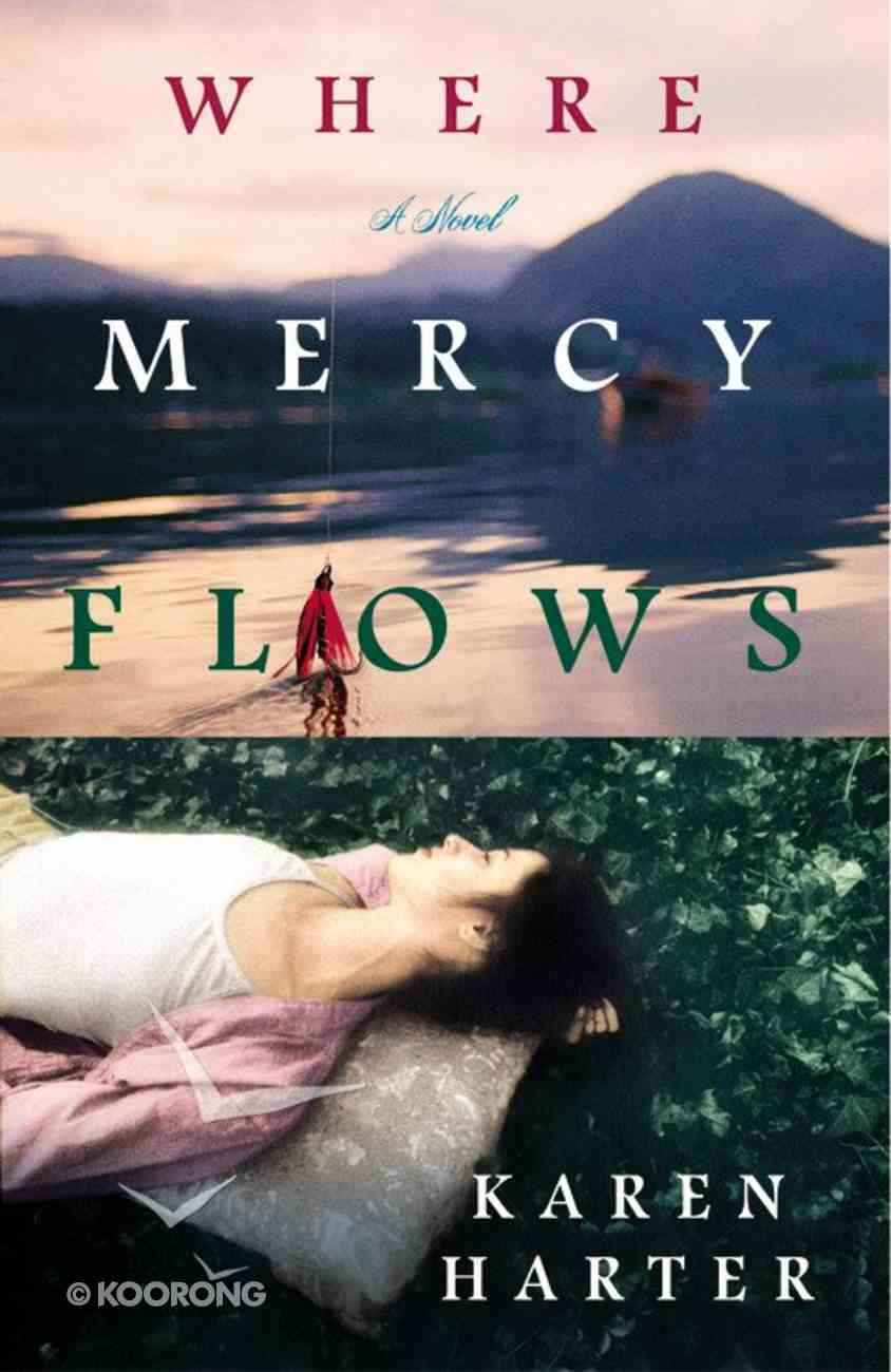 Where Mercy Flows Paperback