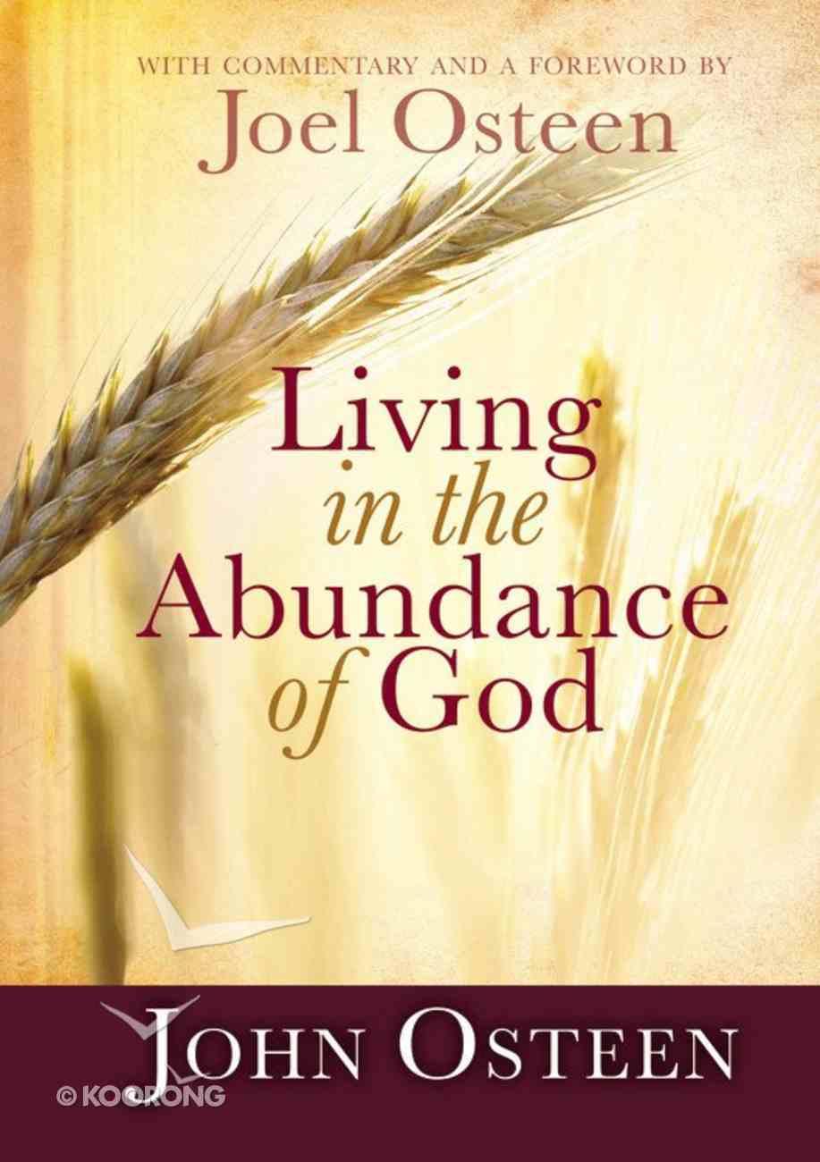 Living in the Abundance of God Hardback