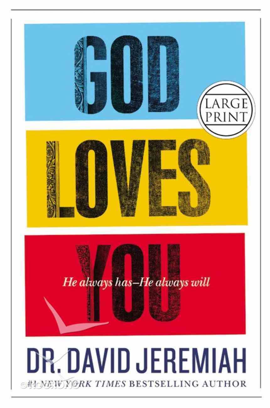 God Loves You (Large Print) Hardback