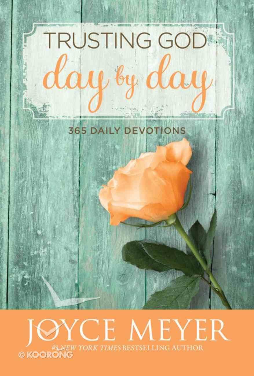 Trusting God Day By Day (Large Print) Hardback