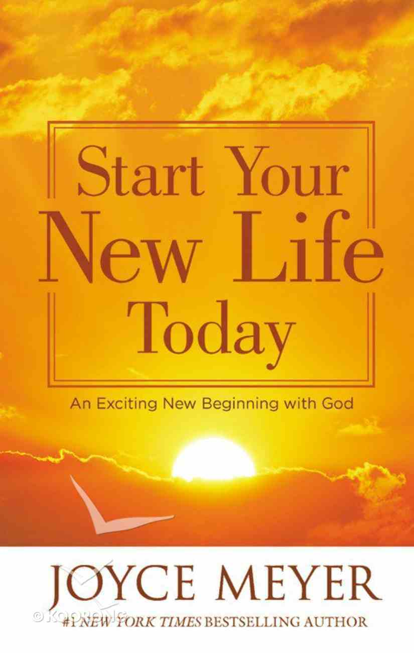 Start Your New Life Today Mass Market