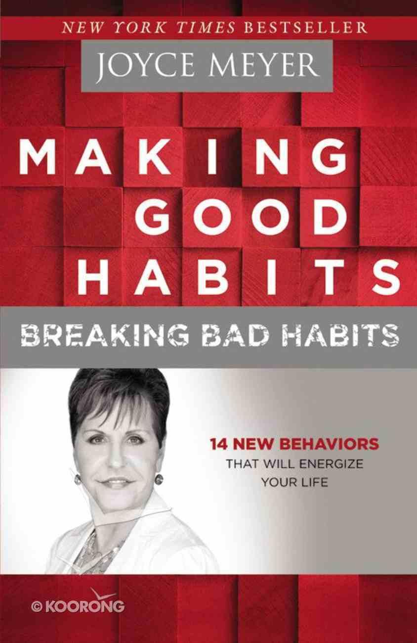 Making Good Habits, Breaking Bad Habits (Large Print) Hardback