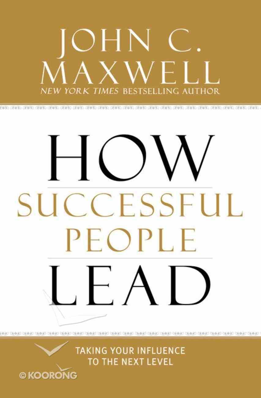 How Successful People Lead Hardback