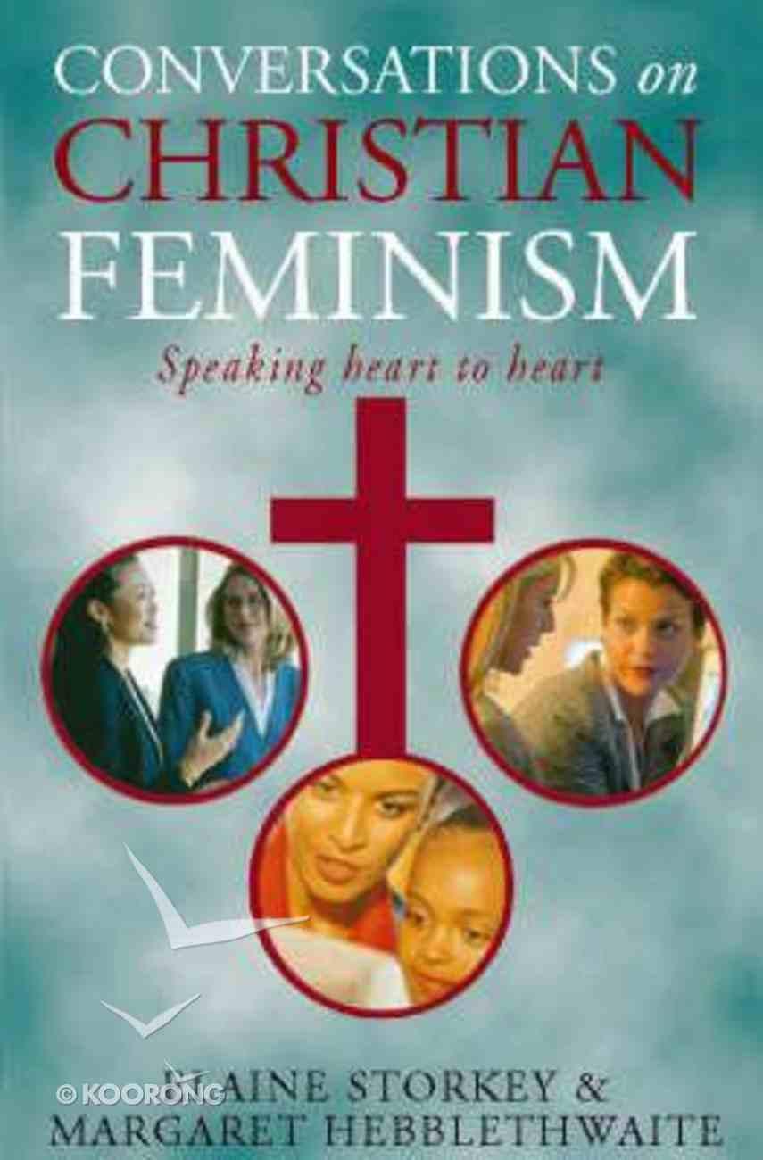 Conversations on Christian Feminism Paperback