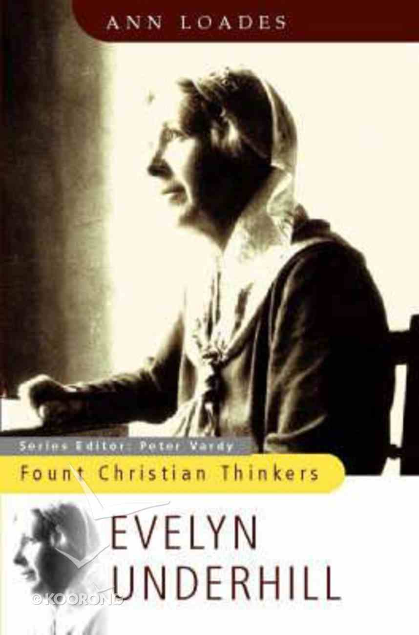 Fount Christian Thinkers: Evelyn Underhill Paperback