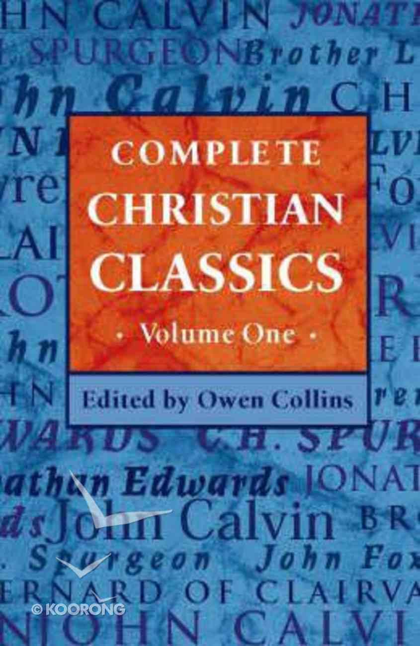 Complete Christian Classics Hardback