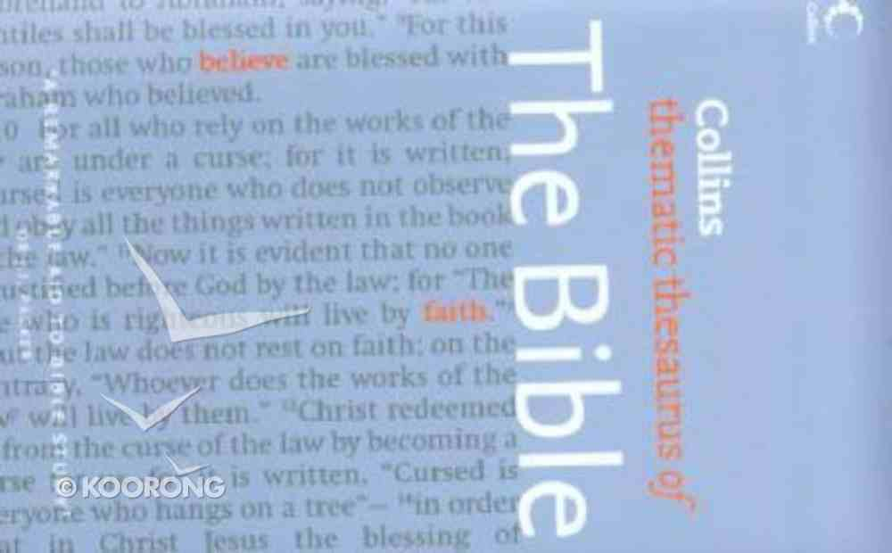 Collins Thematic Thesaurus of the Bible Paperback