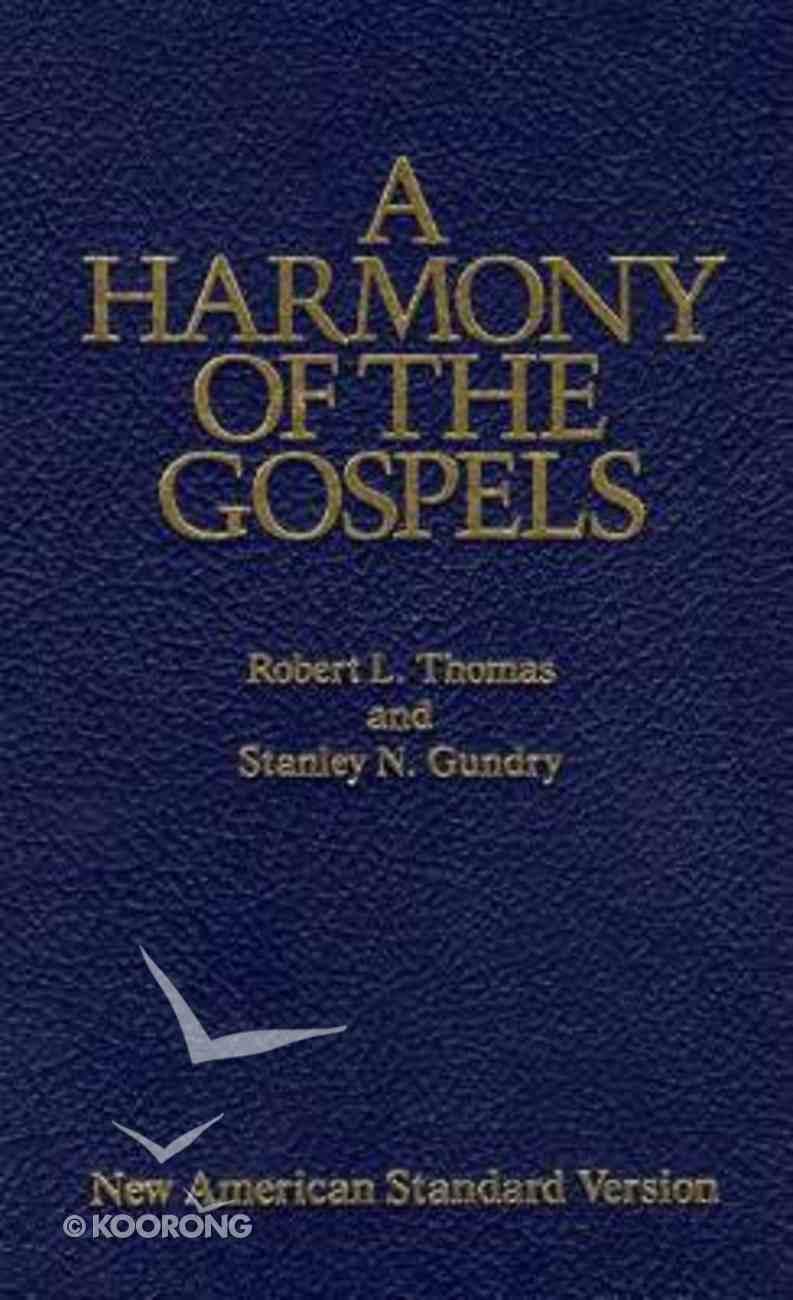 A NASB Harmony of the Gospels Hardback