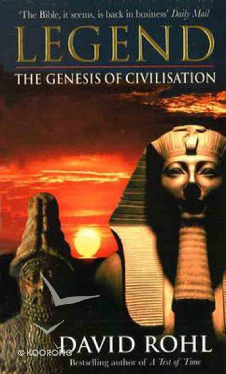 Legend: The Genesis of Civilisation Paperback