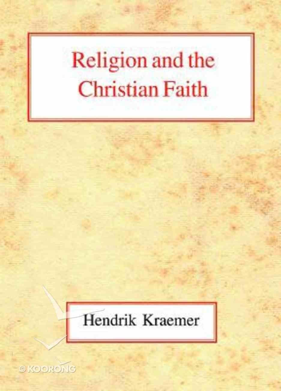 Religion and the Christian Faith Paperback