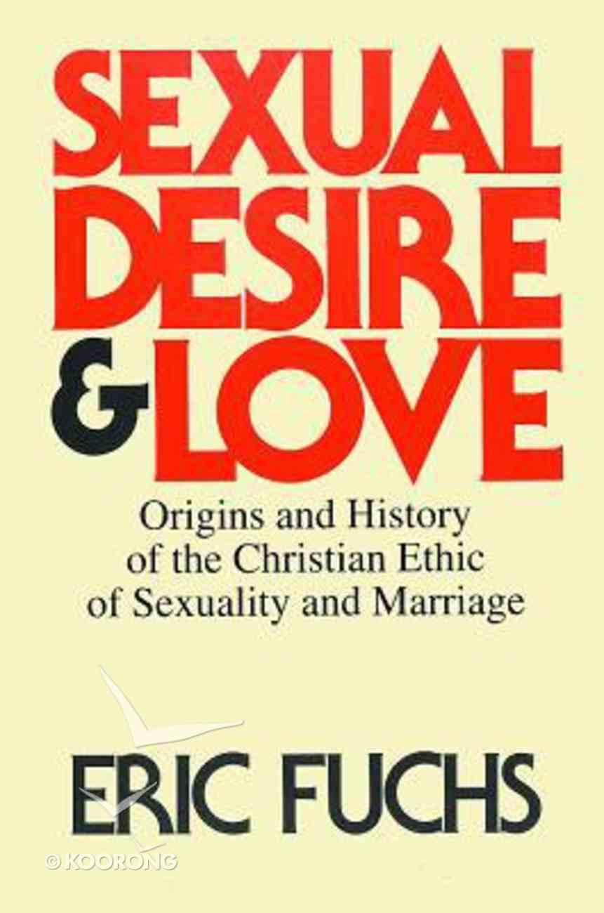 Sexual Desire and Love Paperback