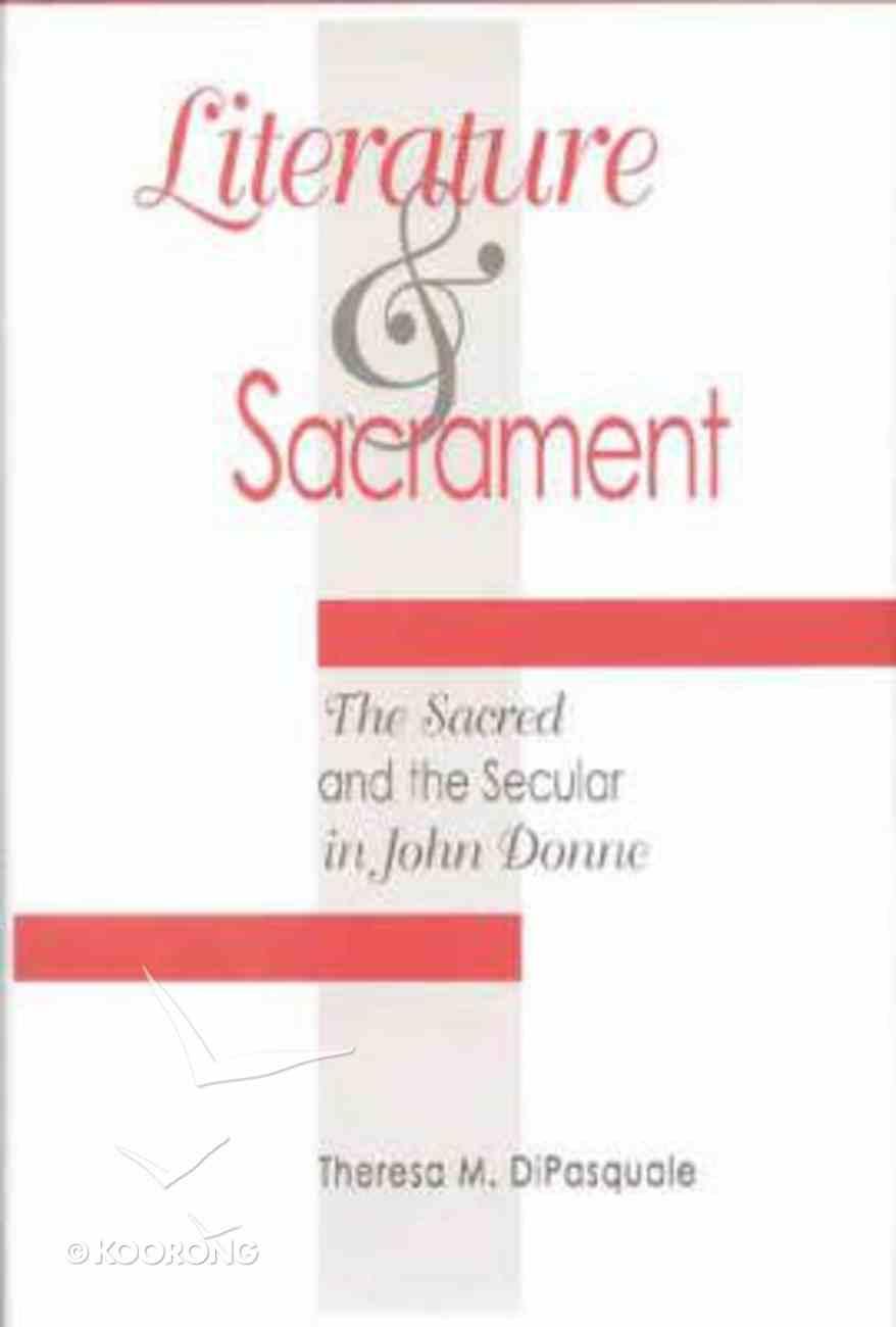 Literature and Sacrement Hardback