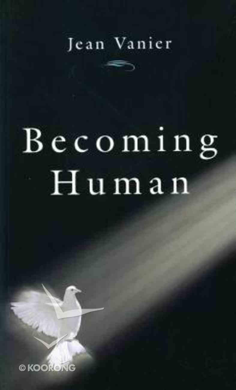 Becoming Human Paperback
