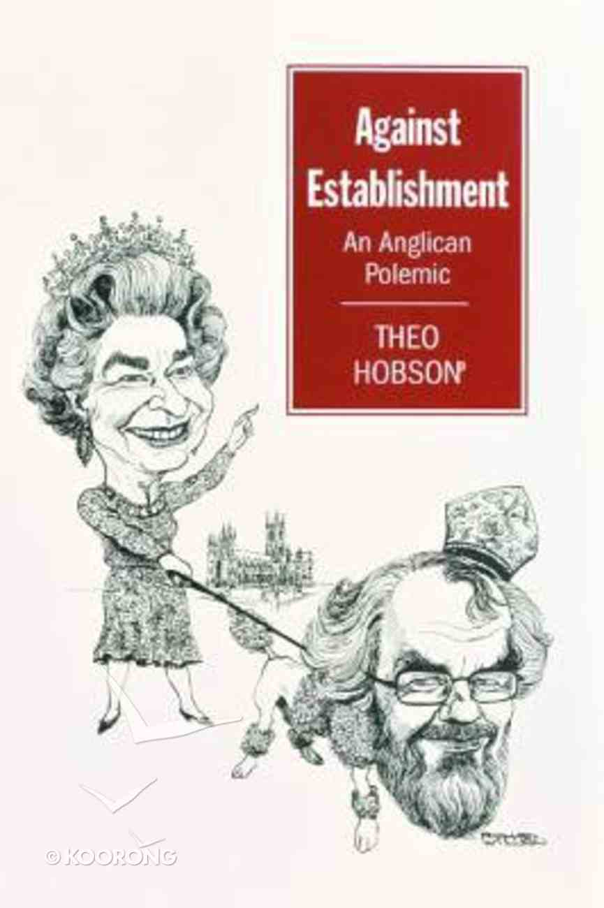 Against Establishment Paperback