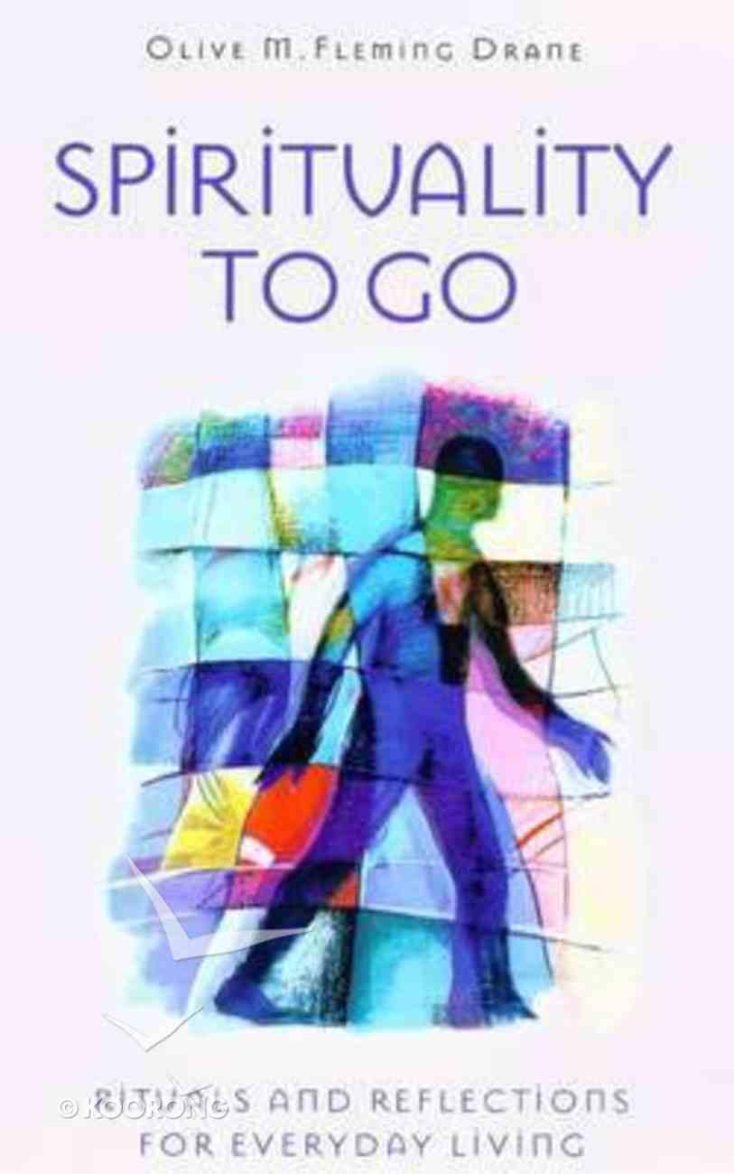 Spirituality to Go Paperback