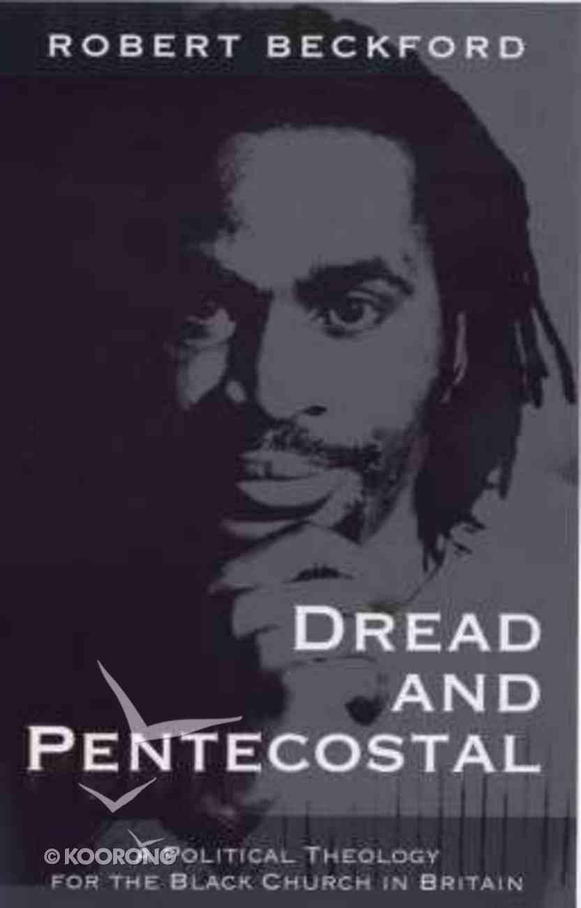 Dread and Pentecostal Hardback