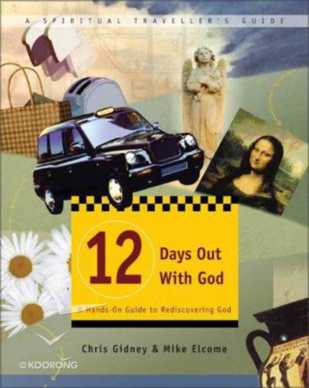 12 Days Out With God Paperback