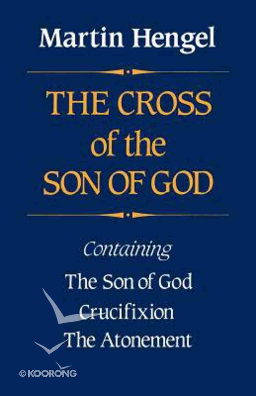 The Cross of the Son of God Paperback