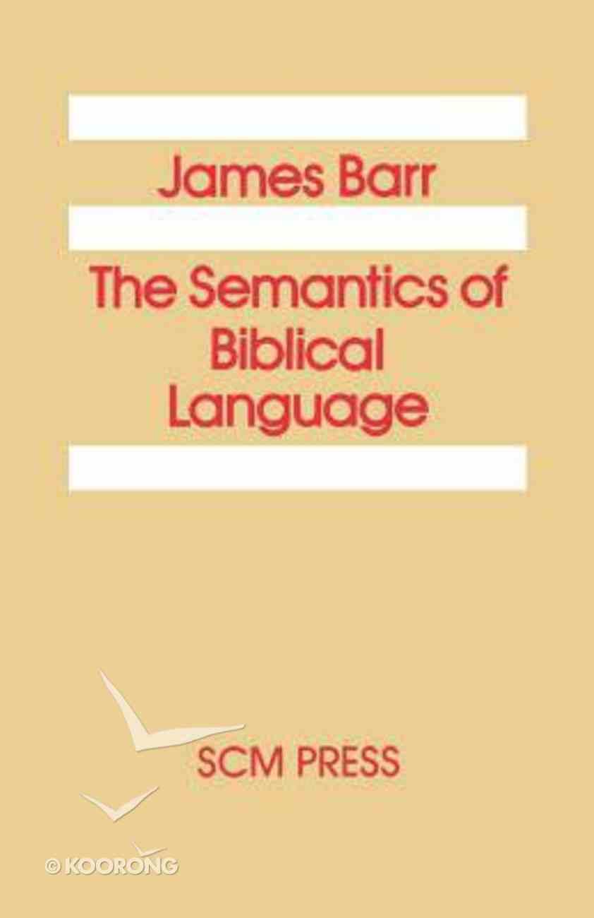 The Semantics of Biblical Language Paperback