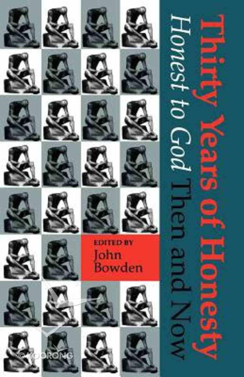 30 Years of Honesty Paperback