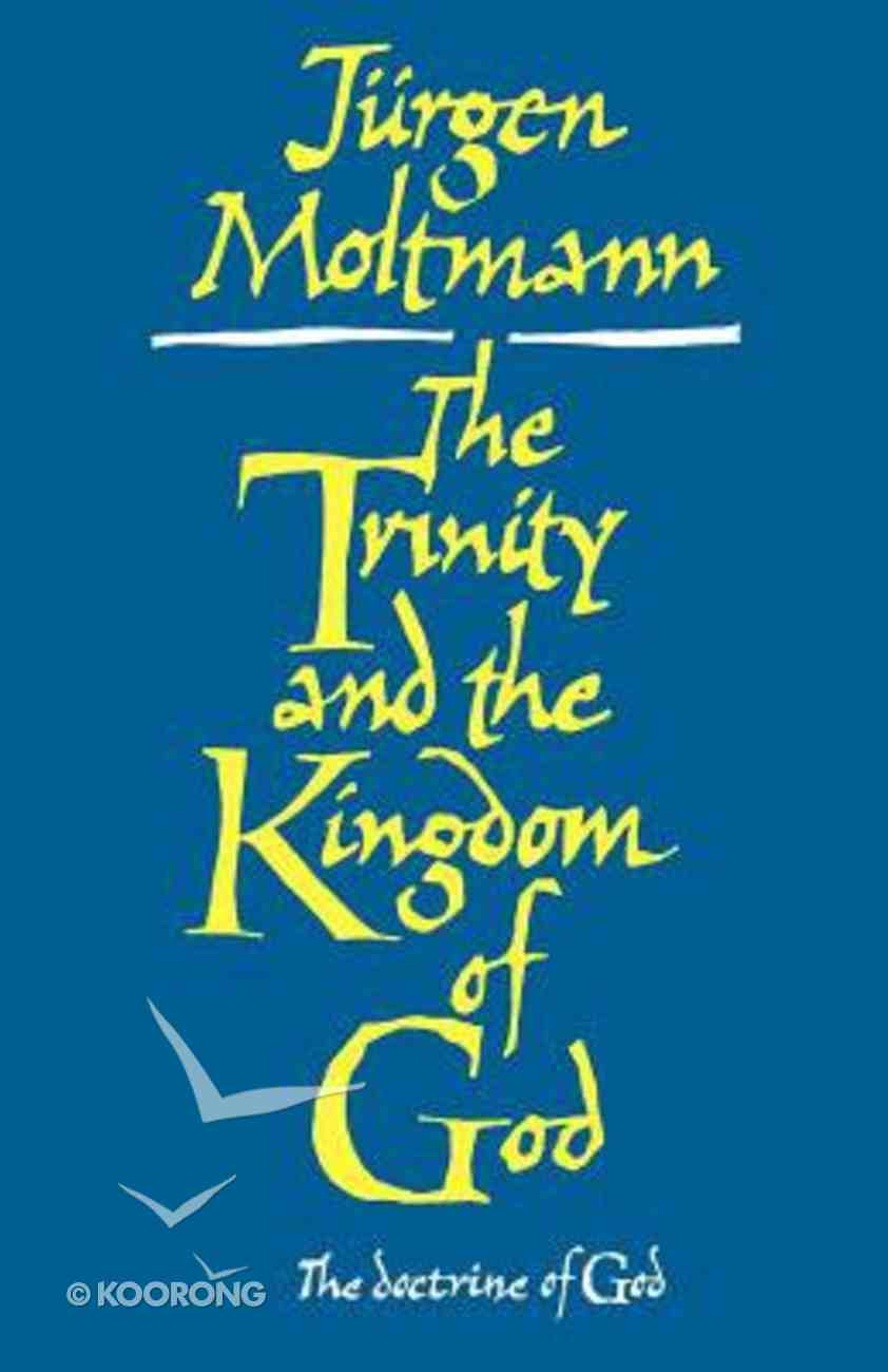 The Trinity and the Kingdom of God Hardback