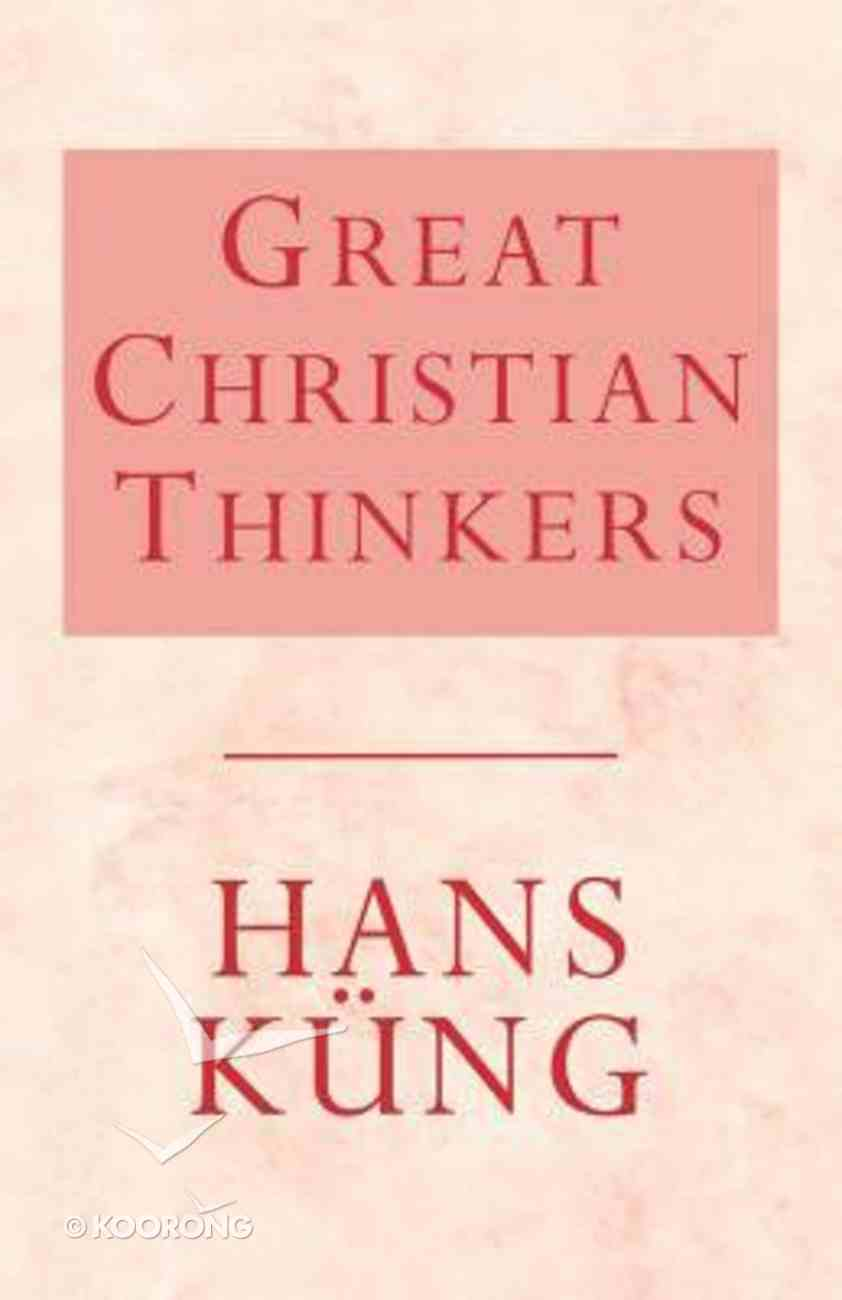 Great Christian Thinkers Paperback